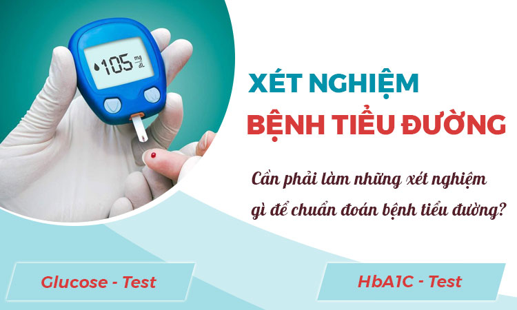 xét nghiệm bệnh tiểu đường