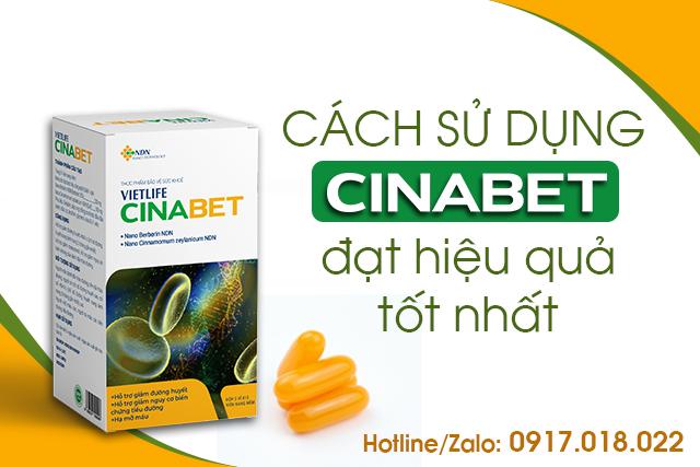 Sử dụng Cinabet đúng liệu trình để đạt hiệu quả tốt nhất