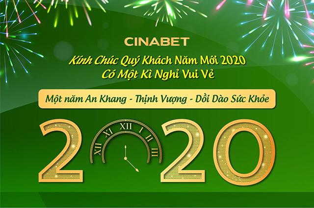 Cinabet gửi tới chúc tới khách hàng nhân dịp năm mới 2020