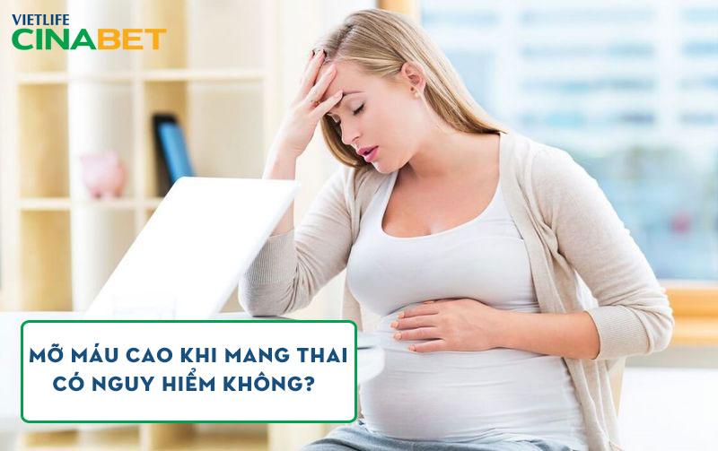 Nhiều mẹ bầu bị mỡ máu cao khi mang thai