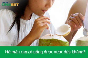 Mỡ máu cao có uống được nước dừa không?